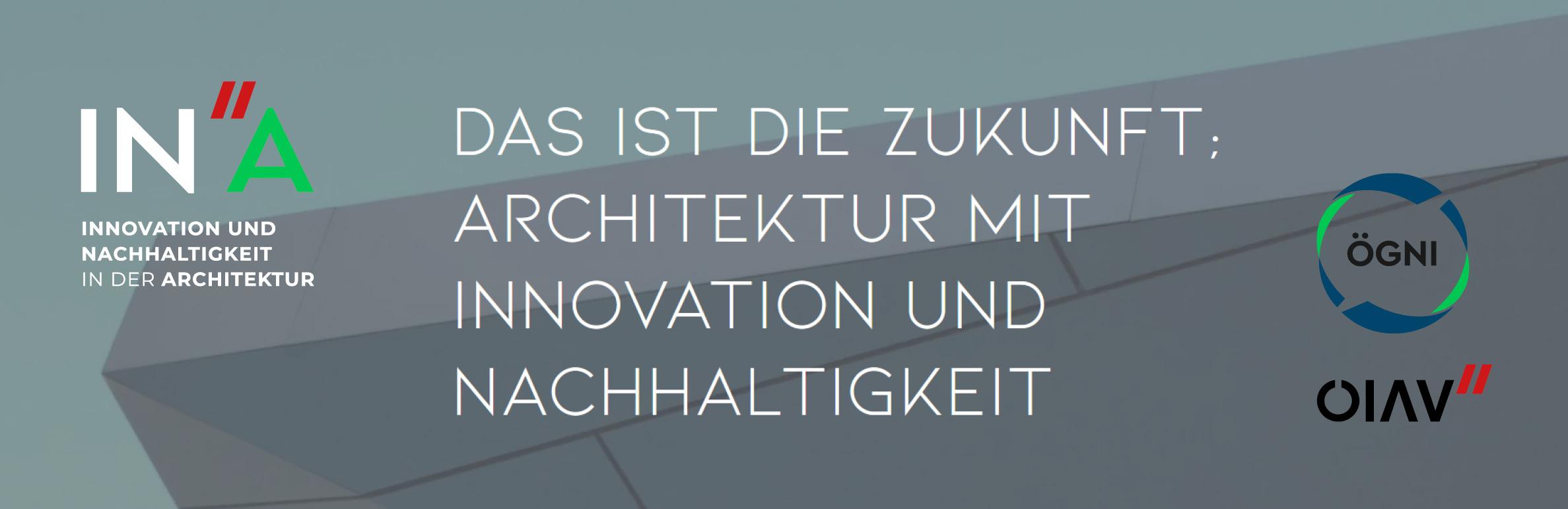 INA - Innovation und Nachhaltigkeit in der Architektur
